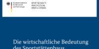 Die wirtschaftliche Bedeutung des Sportstättenbaus