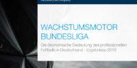 Studie: Wachstumsmotor Bundesliga