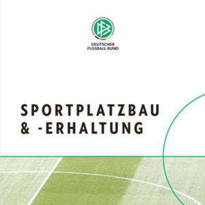 Kompendium Sportplatzbau DFB, Kompendium Sportplatz, Kunstrasen, Kunststoffflächen, Kunststoffbeläge