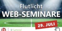 Neue Online-Seminare zum Thema Flutlicht