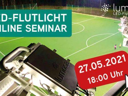 Sportplatzbeleuchtung der Zukunft – LED-Flutlicht Onlineseminar